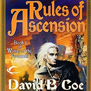 Rules of Ascension: Winds of the Forelands, Book 1 | [David B. Coe]