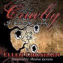 Cruelty Audiobook by Ellen Crosháin Narrated by Maxine Lennon