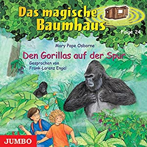 Den Gorillas auf der Spur (Das magische Baumhaus 24) Hörbuch