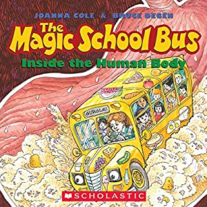 The Magic School Bus Inside the Human Body Audiobook