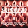 Black Flavour Club 2 [Explicit]