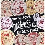 Miltone Records ~ Roy Milton