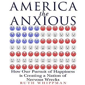 America the Anxious Audiobook