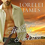 Hillbilly Rockstar: Blacktop Cowboys, Book 6 | Lorelei James