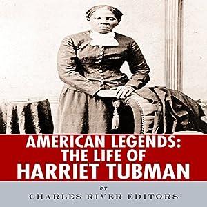 American Legends: The Life of Harriet Tubman Audiobook