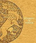 Symbols of Power: Luxury Textiles fro...