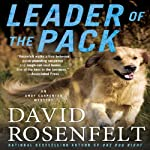 Leader of the Pack (       UNABRIDGED) by David Rosenfelt Narrated by Grover Gardner