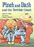 Pinch and Dash and the Terrible Couch (Pinch & Dash)