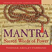 Mantra: Sacred Words of Power | [Thomas Ashley-Farrand]
