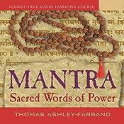 Mantra: Sacred Words of Power | [Thomas Ashley-Farrand]