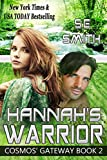 Hannah's Warrior (Cosmos' Gateway Book 2)