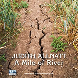 A Mile of River | [Judith Allnatt]