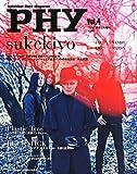 PHY【ファイ】Vol.4 音楽と人 2015年3月号増刊