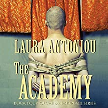 The Academy: Book Four of the Marketplace Series (       UNABRIDGED) by Laura Antoniou Narrated by Elizabeth Jasicki
