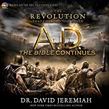 A.D. The Bible Continues: The Revolution That Changed the World (       UNABRIDGED) by Dr. David Jeremiah Narrated by Roger Mueller