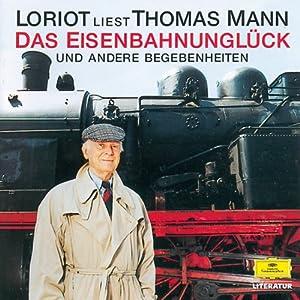 Das Eisenbahnunglück und andere Begebenheiten Hörbuch