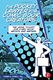 The Pocket Lawyer for Comic Book Creators: A Legal Toolkit for Comic Book Artists and Writers (Focal Press' Pocket Lawyer)