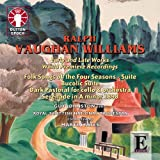 VAUGHAN WILLIAMS. Folk Songs of the Four Seasons. RSNO, Yates