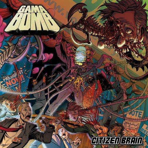 Citizen Brain (CD/DVD) by Gama Bomb (2008-06-24)