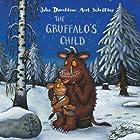 The Gruffalo's Child Audiobook by Julia Donaldson Narrated by Imelda Staunton
