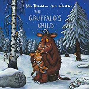 The Gruffalo's Child | [Julia Donaldson]