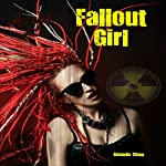 Fallout Girl: Omnibus Edition | Amanda Close