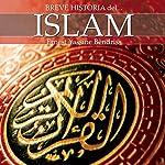 Breve historia del islam | Ernest Bendriss