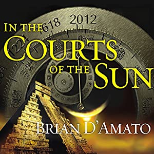 In the Courts of the Sun | [Brian D'Amato]