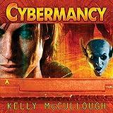 Cybermancy: Ravirn, Book 2