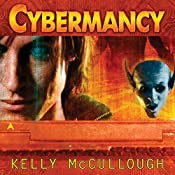 Cybermancy: Ravirn, Book 2 | Kelly McCullough