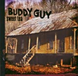 Buddy Guy Sweet Tea