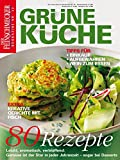 DER FEINSCHMECKER Grüne Küche: 80 vegetarische Rezepte und kreative Gerichte mit Fisch (Feinschmecker Bookazines)