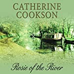 Rosie of the River | Catherine Cookson