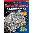 How to Rebuild and Modify Carter/Edelbrock Carburetors: Performance, Street, and Off-Road Applications