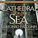 Cathedral of the Sea (       UNABRIDGED) by Ildefonso Falcones Narrated by Paul Michael
