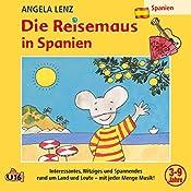 Die Reisemaus in Spanien | Angela Lenz