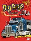 Big Rigs on the Move (Lightning Bolt Books: Vroom-Vroom)