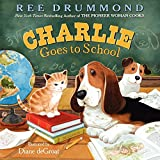 img - for Charlie Goes to School (Charlie the Ranch Dog) book / textbook / text book