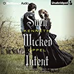 Such Wicked Intent: The Apprenticeship of Victor Frankenstein | Kenneth Oppel