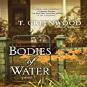 Bodies of Water (       UNABRIDGED) by T. Greenwood Narrated by Coleen Marlo