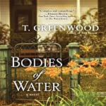 Bodies of Water | T. Greenwood