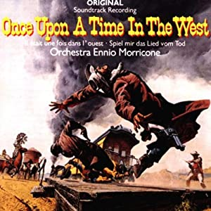 Once upon a Time in the West (Spiel mir das Lied vom Tod) [SOUNDTRACK]