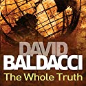 The Whole Truth: Shaw and Katie James, Book 1 Audiobook by David Baldacci Narrated by Ron McLarty