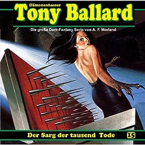 Der Sarg der tausend Tode (Tony Ballard 15) Hörspiel