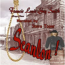 Scanlon (       UNABRIDGED) by Francis Louis Guy Smith Narrated by Steve Toner
