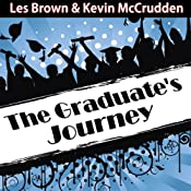 The Graduates Journey: Explore the Path of Possibilities | [Made for Success, Inc.]