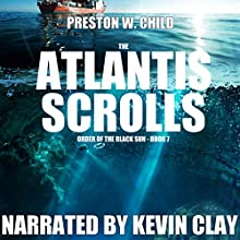 The Atlantis Scrolls: Order of the Black Sun Volume 7 (       UNABRIDGED) by P. W. Child Narrated by Kevin Clay