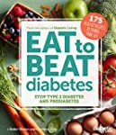 Diabetic Living Eat to Beat Diabetes:...