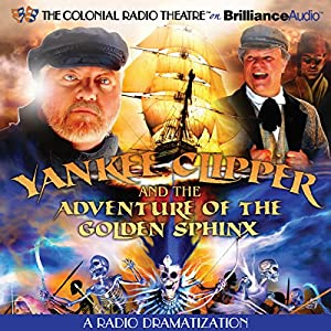 Yankee Clipper and the Adventure of the Golden Sphinx Radio/TV Program