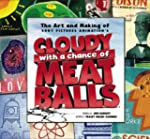 "The Art and Making of ""Cloudy with a..."
